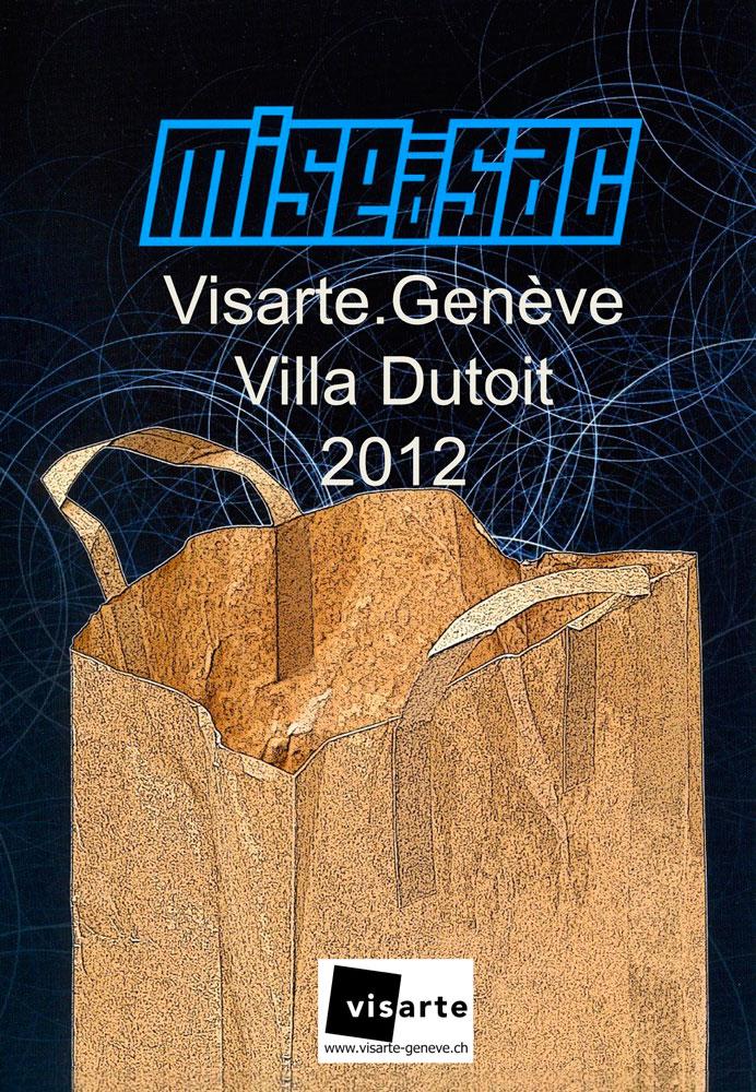exposition mise a sac, visarte geneve, 2012